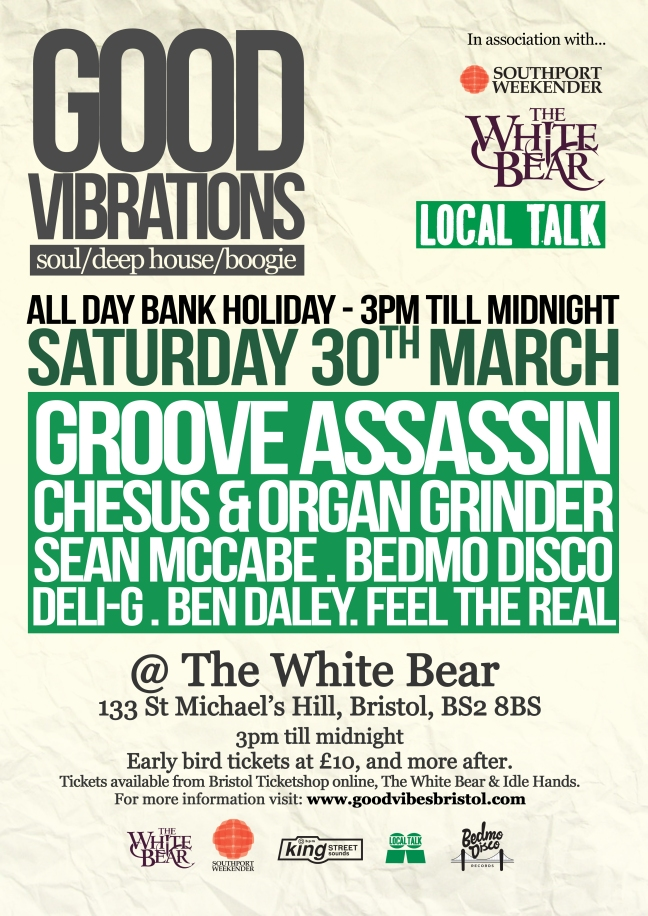 Good Vibration with Groove Assassin, Chesus & Organ Grinder, Bedmo Disco