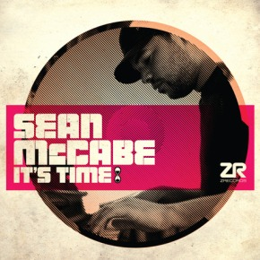 Sean McCabe debut album 'It's Time' – Out Now on ZRecords
