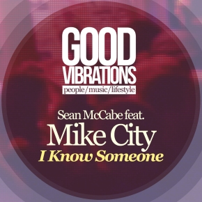 GVM001: Sean McCabe feat. Mike City – I KnowSomeone