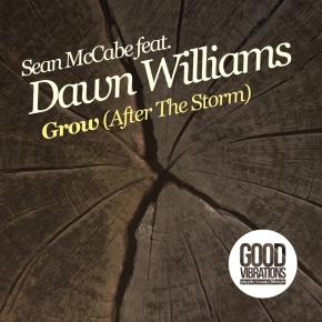 GVM003: Sean McCabe feat. Dawn Williams – Grow (After TheStorm)