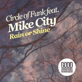 GVM004: Circle of Funk feat. Mike City – Rain orShine